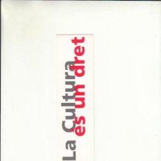 Cartas comerciales: MARCAPÁGIAS. LA CULTURA ÉS UN DRENT. GENERALITAT DE CATALUNYA.. Lote 222537047