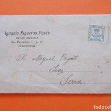 Cartas comerciales: IGNACIO FIGUERAS PARÉS, MEDICO OCULISTA - GERONA - CARTA OFRECIENDO SERVICIOS - AÑO 1906...L2461. Lote 223088417