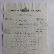 Cartas comerciales: FACTURA DE EMBARQUE, NOYA 1842. LA CORUÑA, GALICIA.. Lote 223090676
