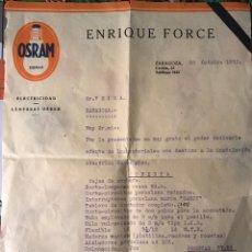 Cartas comerciales: OFERTA - PRESUPUESTO DE ENRIQUE FORCE - ZARAGOZA - ELECTRICIDAD LAMPARAS OSRAM AÑO 1933. Lote 233035150