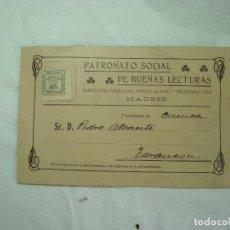 Cartas comerciales: TARJETA PUBLICITARIA - PATRONATO SOCIAL DE BUENAS LECTURAS-MADRID-SELLO CORONA REAL-TARANCON. Lote 233889135