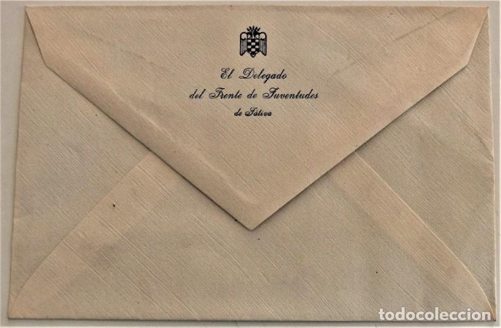 Cartas comerciales: DOS SOBRES Y DOS HOJAS DE CARTA DE EL DELEGADO DEL FRENTE DE JUVENTUDES DE JÁTIVA (VALENCIA) - Foto 3 - 234112495