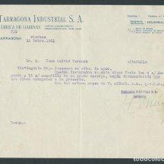 Cartas comerciales: ANTIGUA CARTA COMERCIAL TARRAGONA INDUSTRIAL AÑO 1931 TARRAGONA FIRMADA. Lote 244611470