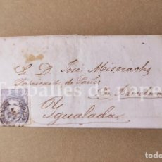 Cartas comerciales: CARTA COMERCIANTE DE ZARAGOZA A IGUALADA 1873 JOSÉ MISERACHS FABRICANTE DE PAÑOS - CARTA SENCERA. Lote 250292560