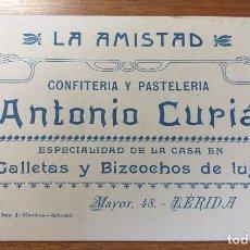 Cartas comerciales: TARJETA PUBLICITARIA, LA AMISTAD, CONFITERIA Y PASTELERIA, ANTONIO CURIA, LERIDA.. Lote 262053340