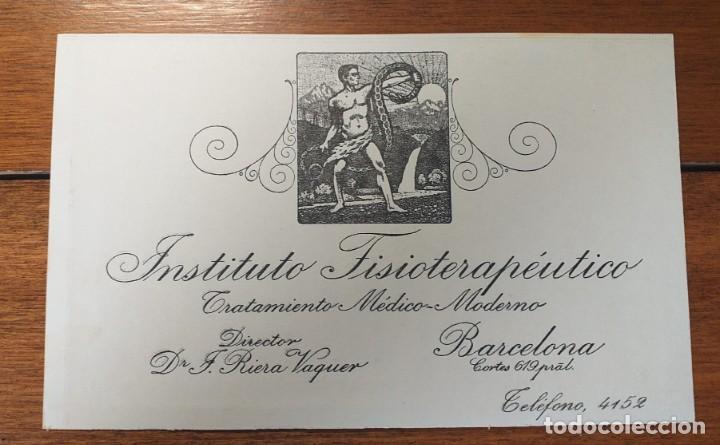 TARJETA PUBLICITARIA, INSTITUTO FISIOTERAPEUTICO, RIERA VAQUER, BARCELONA (Coleccionismo - Documentos - Cartas Comerciales)