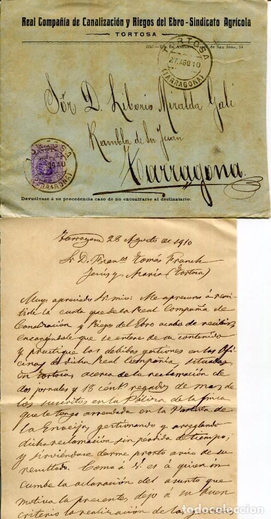 CARTA DE RECLAMACIÓN A LA REAL CIA DE CANALIZACIÓN Y RIEGOS DEL EBRO EN TORTOSA- AÑO 1910 (Coleccionismo - Documentos - Cartas Comerciales)