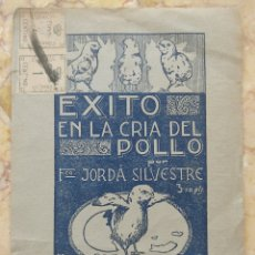 Cartas comerciales: GRANJA AVICOLA JULIA ALCOY FRANCISCO JORDA SILVESTRE EXITO EN LA CRIA DEL POLLO. Lote 293554938