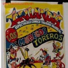 Carteles Espectáculos: ANTIGUO CARTEL DE PUBLICIDAD SOBRE CIRCO Y FIESTA DE TOROS. Lote 27445232