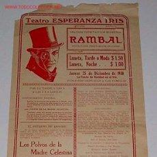 Carteles Espectáculos: ANTIGUO CARTEL DE TEATRO DE LA COMPAÑIA DE RAMBAL EN MEXICO TEATRO ESPERANZA IRIS 1930. Lote 26793519
