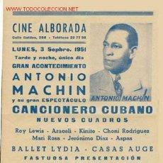 Carteles Espectáculos: CARTEL DE ANTONIO MACHÍN DE 1951. Lote 27030869
