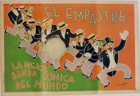 CARTEL ,BANDA COMICA EL EMPASTRE (Coleccionismo - Carteles Gran Formato - Carteles Circo, Magia y Espectáculos)