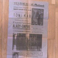 Carteles Espectáculos: TEATRE BOSC - MATARÓ, 1932. TONI KAT, ALADY, CARMEN ARANDA. 55 X 30 CM.. Lote 26247868