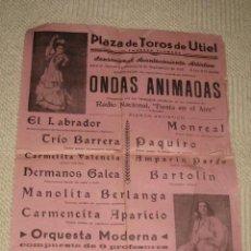 Carteles Espectáculos: CARTEL ESPECTÁCULO DE VARIEDADES. PLAZA DE TOROS DE UTIEL, VALENCIA. 1948 CONCURSO RADIO NACIONAL. Lote 22362116