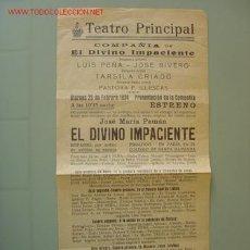 Carteles Espectáculos: TEATRO PRINCIPAL, COMPAÑIA DE: EL DIVINO VALIENTE - AÑO 1934. Lote 16756496