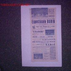 Carteles Espectáculos: PLAZA DE TOROS BENAGUACIL (VALENCIA) (ESPECTACULO RADIO ). Lote 26402056