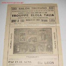 Carteles Espectáculos: ANTIGUO CARTEL DE ESPECTACULO DE VARIEDADES - SALON TROYANO - JULIO 1928 - TROUPPE ELOLA TALÍA - MAR. Lote 10576885