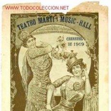 Carteles Espectáculos: CARTEL GRANDES BAILES DE MASCARAS , CARNAVAL ,VALENCIA 1919 TEATRO MARTI .FIESTA FLORES BLANCAS. . Lote 26864585