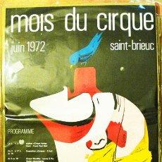Carteles Espectáculos: CHARLIE RIVEL-CARTEL DE CIRCO 1972- 27,5 X 43 CMS-SAINT BRIEUC- CREO QUE ES FRANCES- VELL I BELL. Lote 26542339