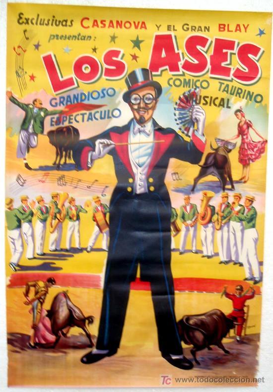 CARTEL LOS ASES, ESPECTACULOS COMICO TAURINOS, EXCLUSIVAS CASANOVA , AÑOS 50, ILUSTRADO POR MARZAL (Coleccionismo - Carteles Gran Formato - Carteles Circo, Magia y Espectáculos)