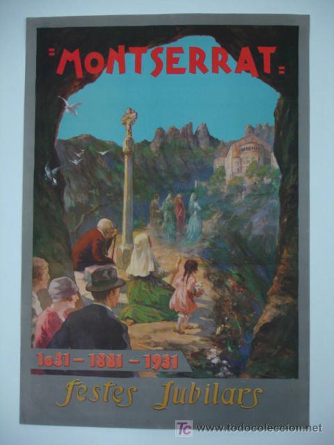 MONTSERRAT. 1031 - 1881 - 1931. FESTES JUBILARS. 50 X 35 CM. (Coleccionismo - Carteles Gran Formato - Carteles Circo, Magia y Espectáculos)