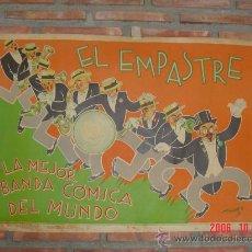 Carteles Espectáculos: CARTEL BANDA COMICA EL EMPASTRE. Lote 18795304