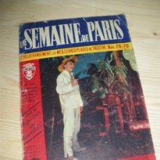 Carteles Espectáculos: UNA SEMANA EN PARIS. GUIA PROGRAMA DE ESPECTACULOS EN PARIS. AGOSTO 1953.. Lote 26031916