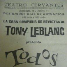 Carteles Espectáculos: TONY LEBLANC PRESENTA TODOS CONTRA TODOS, TEATRO CERVANTES JAEN.. Lote 20696094
