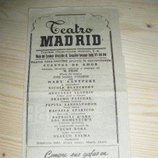 Carteles Espectáculos: TEATRO MADRID PRESENTA FUENTES DE AMOR DE M. FILOS. MARI SANTPERE . Lote 14176727