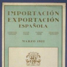 Carteles Espectáculos: IMPORTACIÓN EXPORTACIÓN ESPAÑOLA. FORMULARIO DE OFERTA/DEMANDA. III FERIA DE BARCELONA, 1922.. Lote 15586430