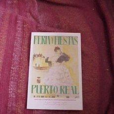 Carteles Espectáculos: FERIA Y FIESTAS. PUERTO REAL 1990. PROGRAMA DE FERIA. *TRIPTICO.. Lote 19276997