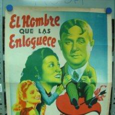 Carteles Espectáculos: RARO CARTEL DE TEATRO, EL HOMBRE QUE LAS ENLOQUECE, A. Y M. PASO Y MAESTRO MONTORIO - LITOGRAFIA. Lote 26606282