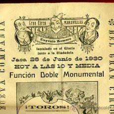 Carteles Espectáculos: CARTEL CIRCO MARAVILLAS, JACA HUESCA 1929 , ORIGINAL ANTIGUO , VER FOTO ADICIONAL C23. Lote 24427737