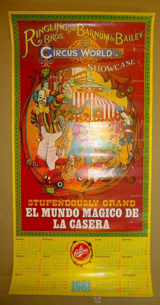 CARTEL PUBLICITARIO, CALENDARIO, LA CASERA, CIRCUS WORLD, CIRCO, 1981, MUNDO MAGICO, MEDIDAS: 100X50 (Coleccionismo - Carteles Gran Formato - Carteles Circo, Magia y Espectáculos)
