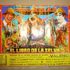 Carteles Espectáculos: CARTEL PUBLICITARIO, CIRCO ATLAS, HERMANOS TONETTI, 1982, LIBRO DE LA SELVA, FLASH GORDON, VALENCIA. Lote 22643766