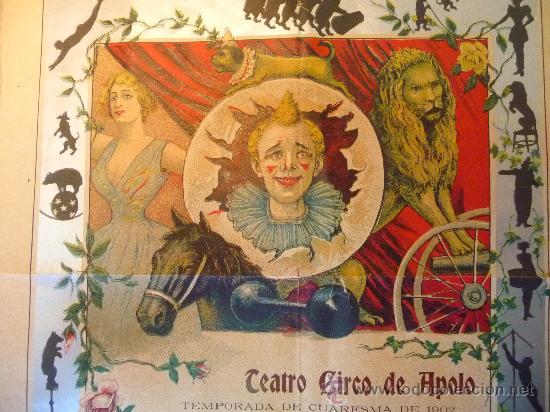 RARO Y UNICO CARTEL, POSTER, TEATRO CIRCO APOLO, 1902, LITOGRAFIA ORTEGA, VALENCIA, CIRCO (Coleccionismo - Carteles Gran Formato - Carteles Circo, Magia y Espectáculos)