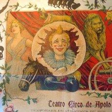 Carteles Espectáculos: RARO Y UNICO CARTEL, POSTER, TEATRO CIRCO APOLO, 1902, LITOGRAFIA ORTEGA, VALENCIA, CIRCO. Lote 22821568