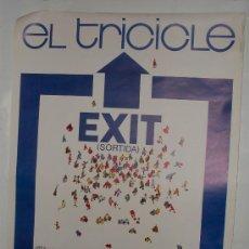 Carteles Espectáculos: CARTEL ORIGINAL EXIT EL TRICICLE - SORTIDA. Lote 25911916