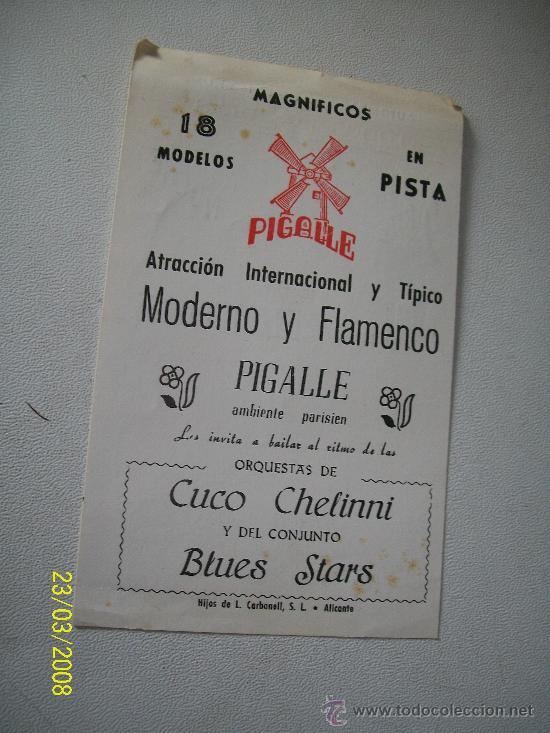 PEQUEÑO FOLLETO DE MANO DE :ATRACCIÓN INTERNACIONAL Y TÍPICO MODERNO Y FLAMENCO PIGALLLE -ALICANTE (Coleccionismo - Carteles Gran Formato - Carteles Circo, Magia y Espectáculos)