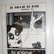Carteles Espectáculos: CARTEL TEATRO EL BIGOTE DE LOPE - SUEÑOS PARA DANZA Y PANTOMIMA - LA BAÑEZA - 1979 . Lote 26706725