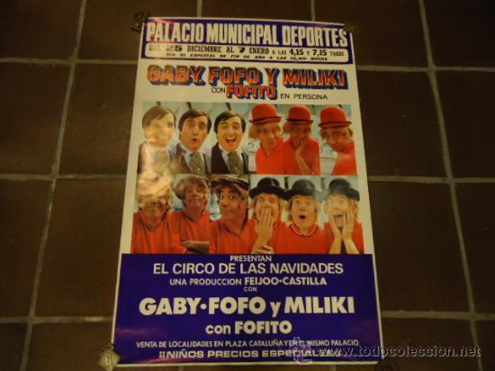 CARTEL CIRCO PAYASOS DE LA TELE GABY FOFO MILIKI FOFITO AÑO 1975 (Coleccionismo - Carteles Gran Formato - Carteles Circo, Magia y Espectáculos)