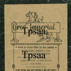 Carteles Espectáculos: CIRCO IMPERIAL PROGRAMA AÑOS 20 ESPECTACULO GRANADA. Lote 29694657