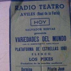 Carteles Espectáculos: CARTEL RADIO TEATRO .INSTALADO EN AVILES. 1961. LOS PIKES, DARMINA, LA NIÑA DE MARCHENA.... Lote 30417044