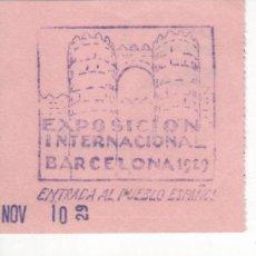Carteles Espectáculos: LOTE 2 ENTRADAS A LA FERIA DE BARCELONA DE 1929 ( UNA AL RECINTO Y LA OTRA AL PUEBLO ESPAÑOL ). Lote 31324714