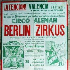 Carteles Espectáculos: CARTEL CIRCO ALEMAN, BERLIN ZIRCUS, VALENCIA AÑOS 1960 , ORIGINAL. Lote 31808178