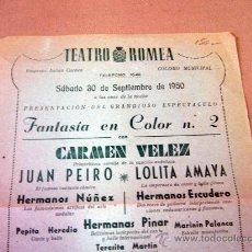 Carteles Espectáculos: PROGRAMA DE TEATRO, CARTEL, TEATRO ROMEA, 1950, CARMEN VELEZ, ORQUESTA FRAHN-JOAM. Lote 32095202