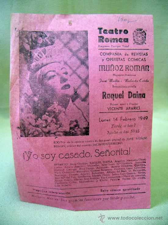 PROGRAMA DE TEATRO, CARTEL, TEATRO ROMEA, 1949, RAQUEL DAINA, JOSE MOLLA (Coleccionismo - Carteles Gran Formato - Carteles Circo, Magia y Espectáculos)