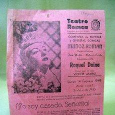 Carteles Espectáculos: PROGRAMA DE TEATRO, CARTEL, TEATRO ROMEA, 1949, RAQUEL DAINA, JOSE MOLLA. Lote 32095256