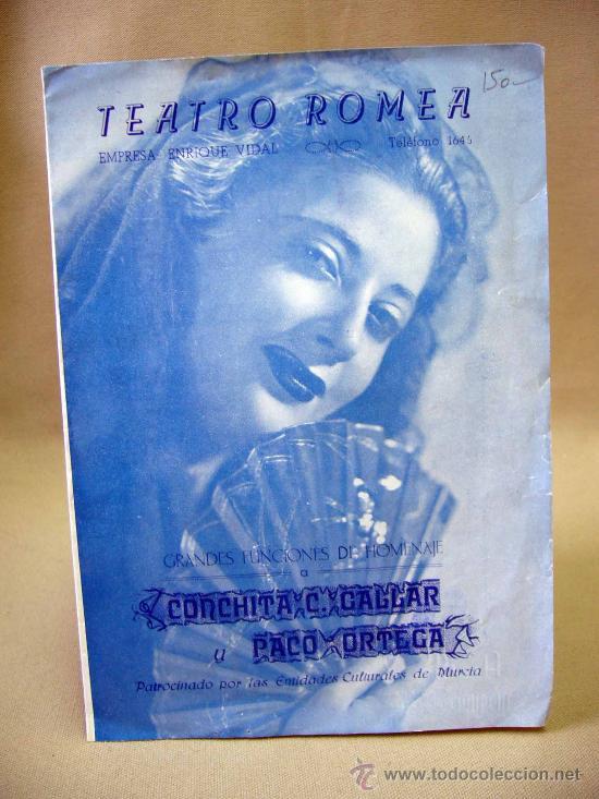 PROGRAMA DE TEATRO, DOBLE, TEATRO ROMEA, CONCHITA C. GALLAR, MURCIA, PACO ORTEGA (Coleccionismo - Carteles Gran Formato - Carteles Circo, Magia y Espectáculos)