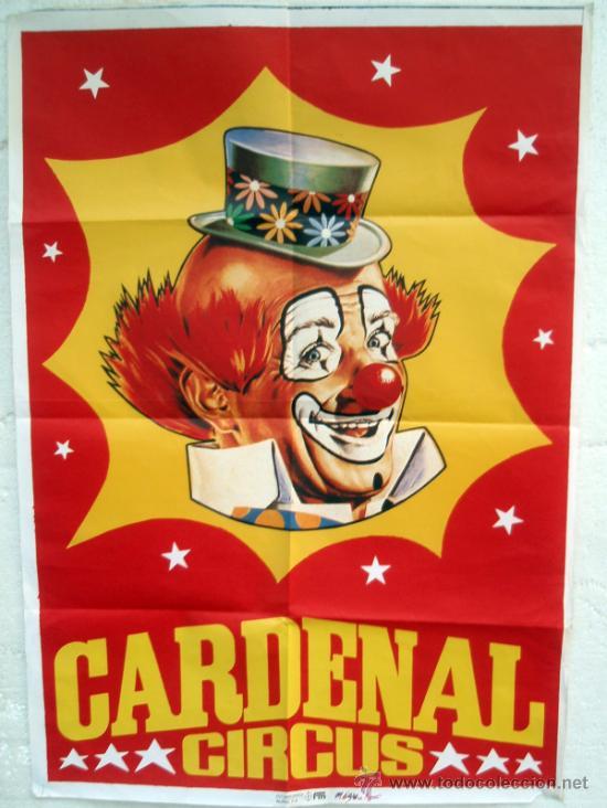 CARTEL CIRCO CIRCUS CARDENAL , PAYASO , ORIGINAL (Coleccionismo - Carteles Gran Formato - Carteles Circo, Magia y Espectáculos)